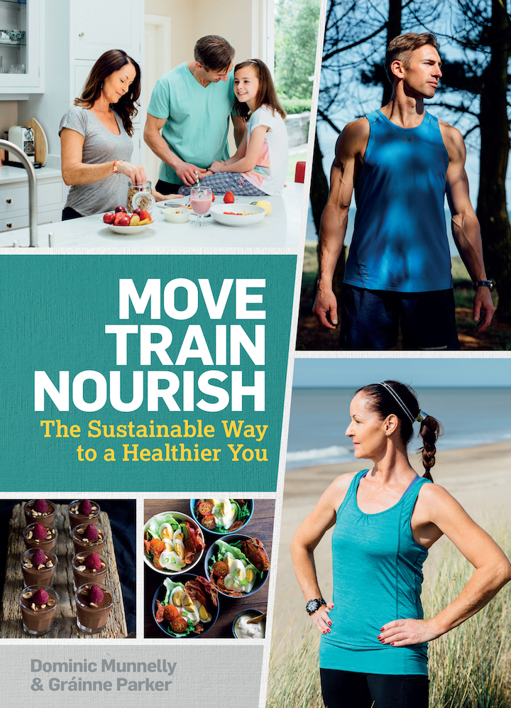 Move, Train, Nourish by Dominic Munnelly and Grainne Parker