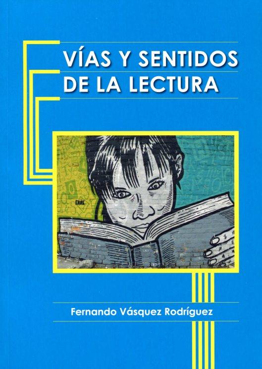Carátula Vías y sentidos de la lectura