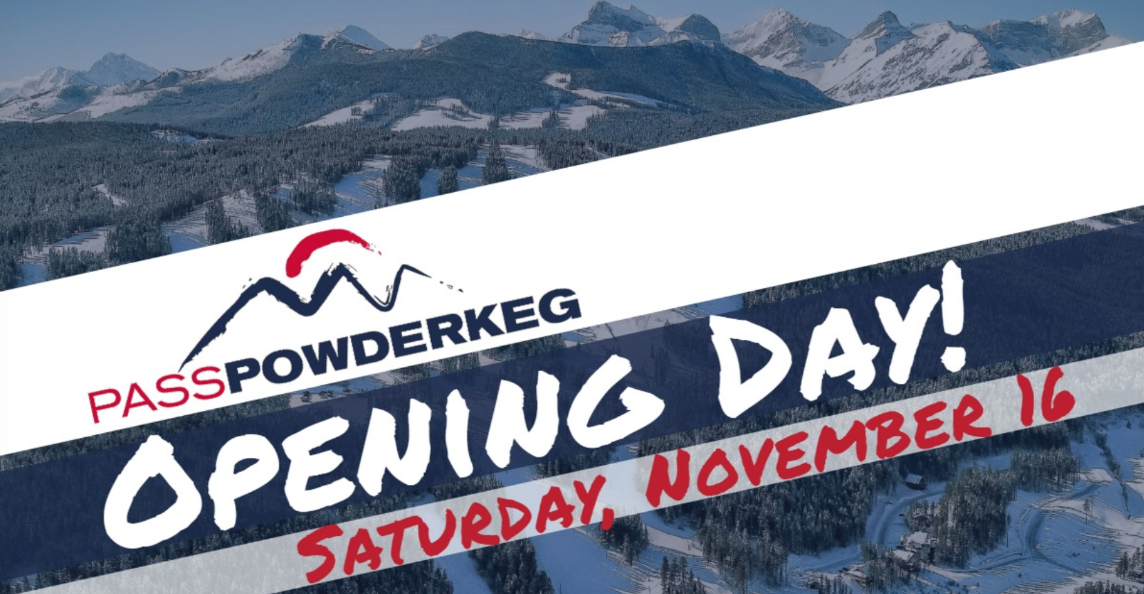 Pass Powderkeg Opening Day