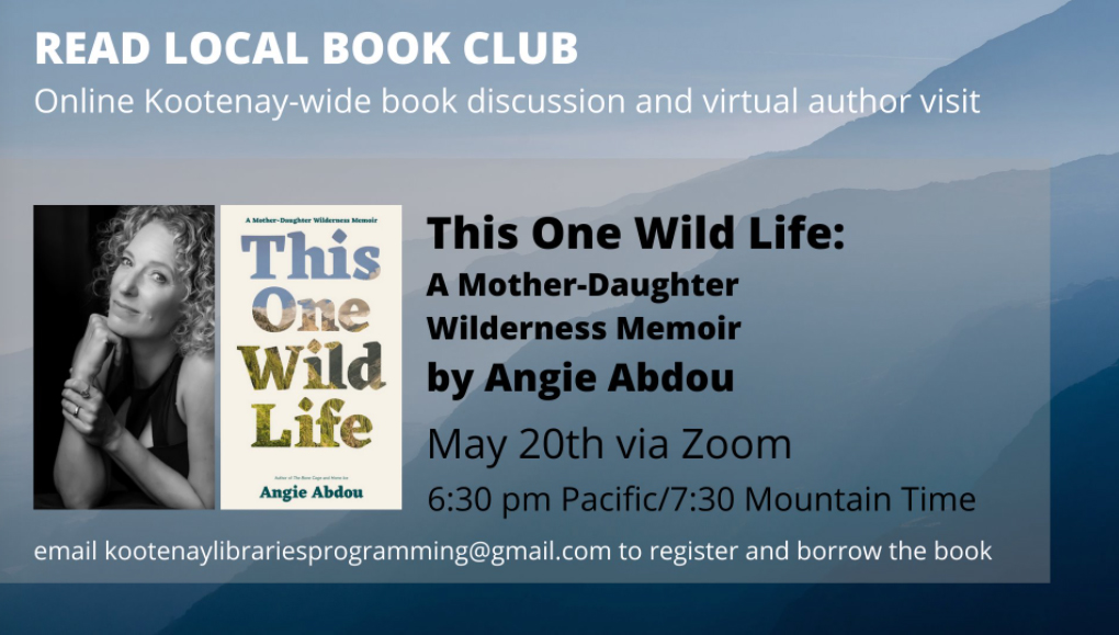 Read Local Book Club: This One Wild Life by Angie Abdou