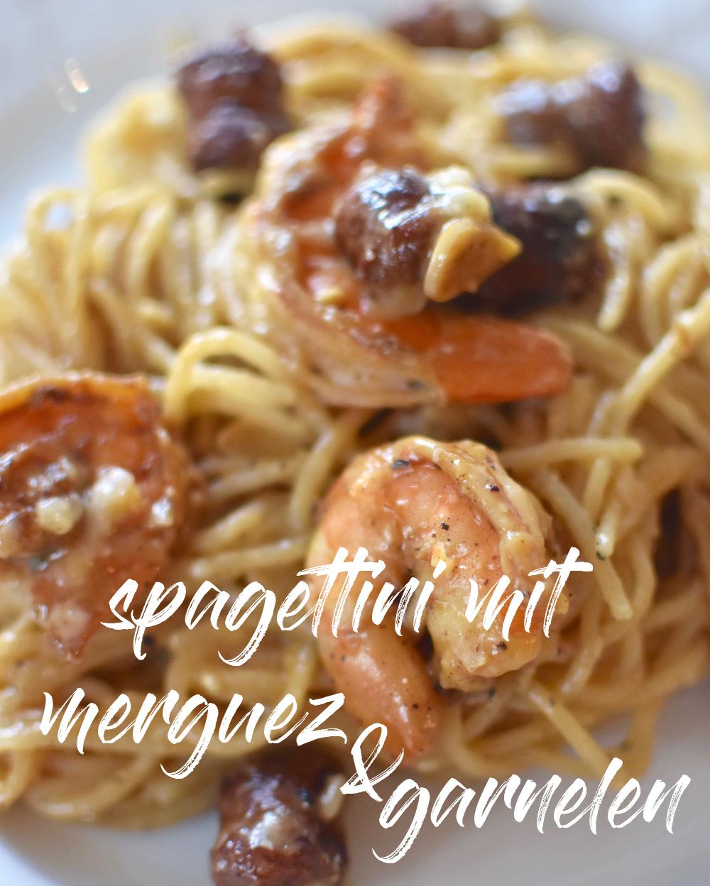 Spagettini mit Merguez und Garnelen