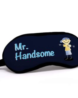 Valentine Gift Mr. Handsome Quote Printed Blue Eye Mask : 01