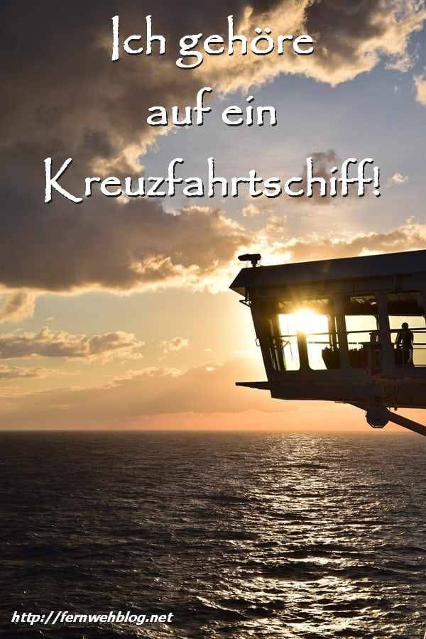 Ich gehöre auf ein Kreuzfahrtschiff! Kreuzfahrtblog Kreuzfahrtblogger Kreuzfahrt Blog