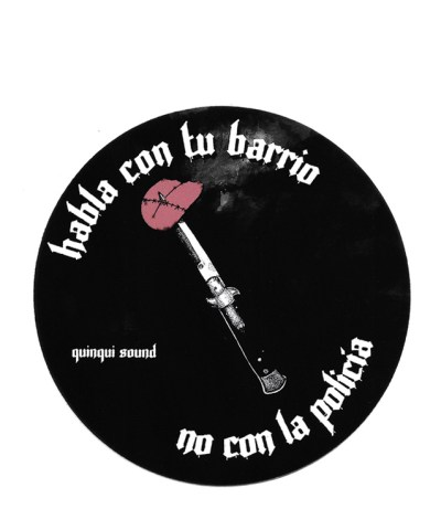 Pegatina-Quinqui-Sound-Habla-con-tu-barrio