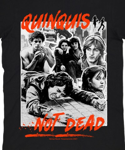 Camiseta-Quinqui-Sound-Quinquis-Not-Dead-Negra-Preventa-Detalle