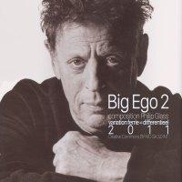 Big Ego 2 <br /> minimal can grow <br /> Bertran Robion