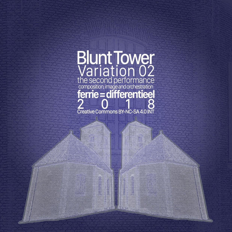 Blunt Tower Variation 02