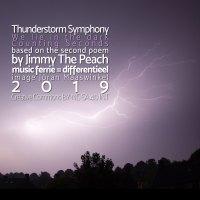 Thunderstorm Symphony <br /> tweede van drie korte gedichten <br /> Jimmy The Peach