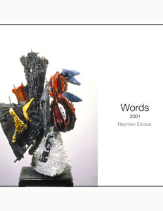 "Raymon Elozua, ""Words"" catalog cover."