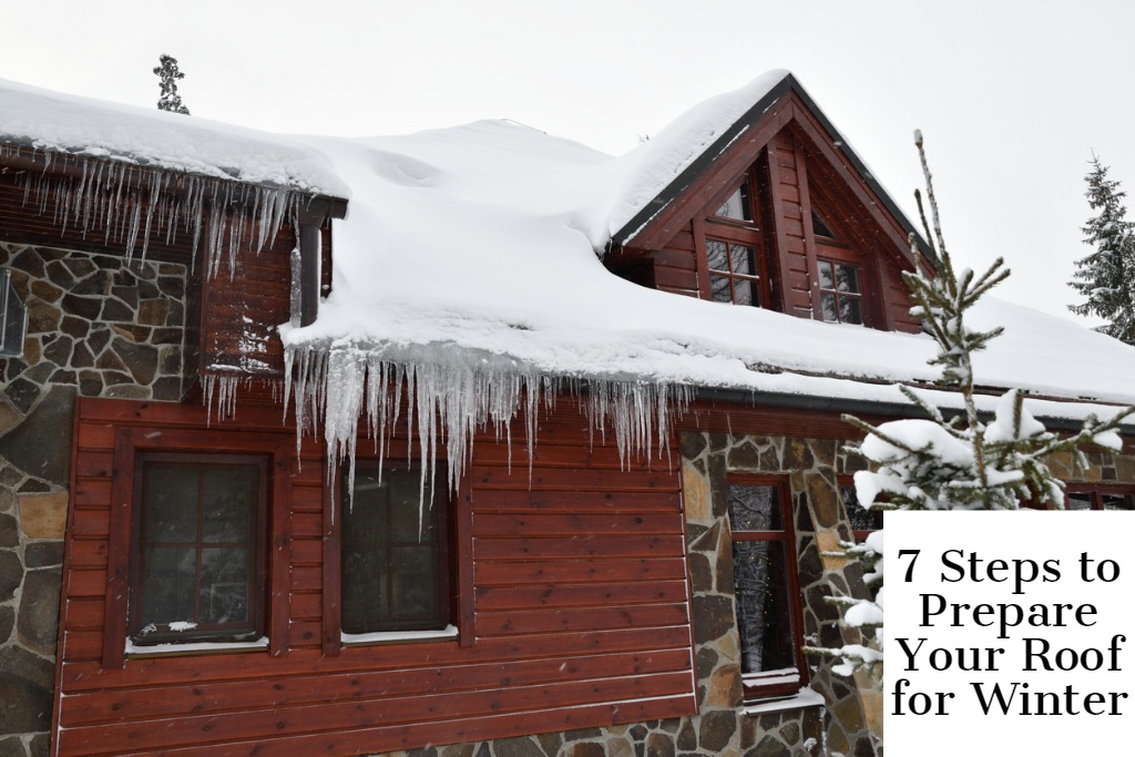 7 Steps to Prepare Your Roof for Winter
