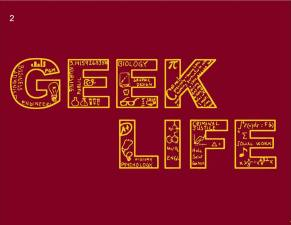 Geek Life Graphic 2015. Courtesy of Honors Programming Board