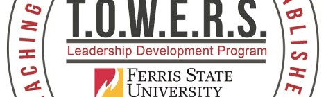 TOWERS Logo. Courtesy of the Office of Multicultural Student Services at Ferris State University. https://ferris.edu/omss/towers/