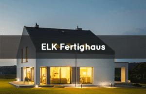 ELK Fertighaus auf Fertighaus Bewertung im Fertighaus Vergleich