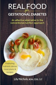 Real Food For Gestational Diabetes by Lily Nichols | Book Review
