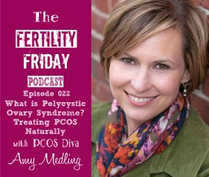 FFP 022 | What is PCOS? | Healing PCOS Naturally | PCOS Diva Amy Medling