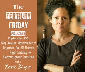 FFP 033 | The Garden of Fertility | Night Lighting & Cycle Regulation | Electromagnetic Radiation | Katie Singer