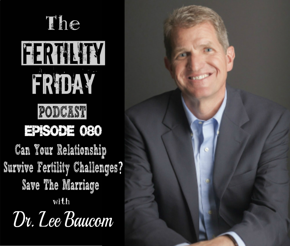 FFP 080 | Can Your Relationship Survive Fertility Challenges? | Save
