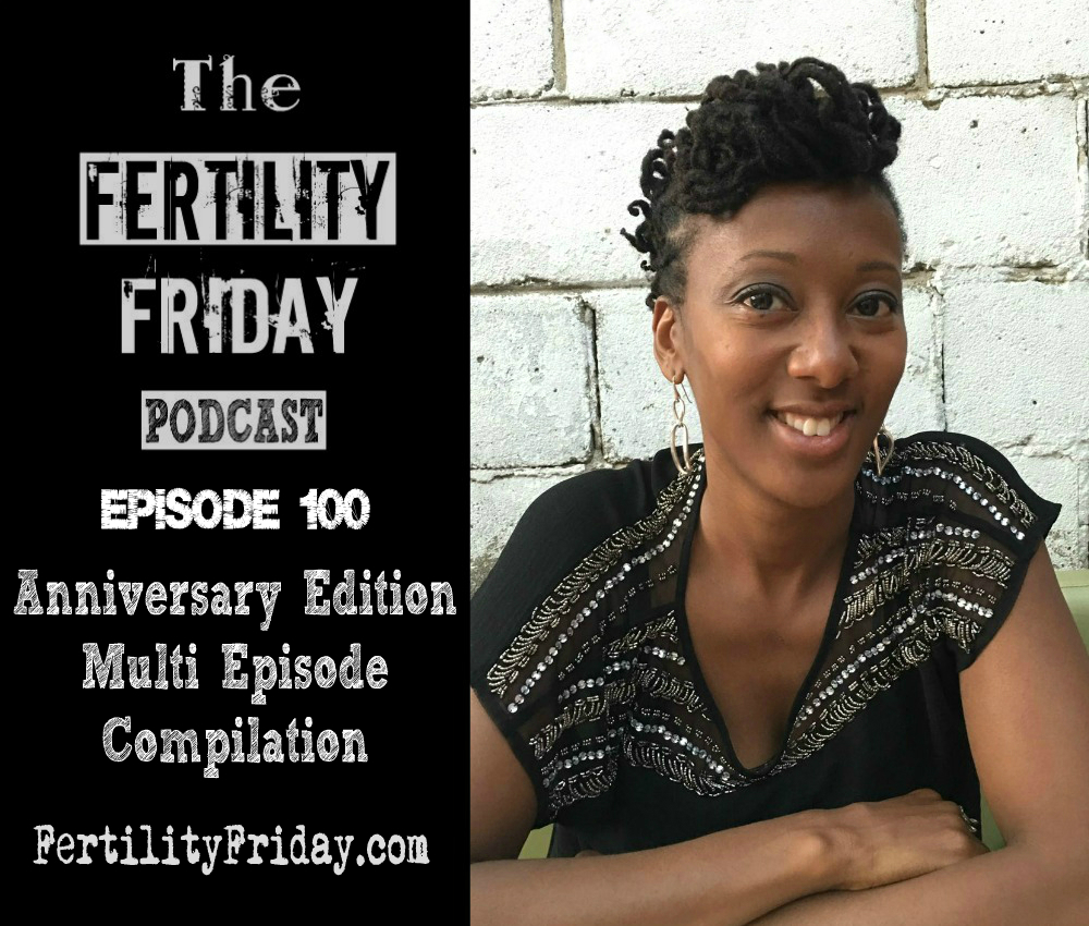 fertility-friday-episode-100