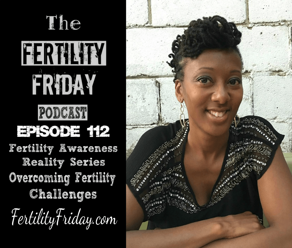 episode-112-fertility-friday-fertility-awareness-reality-series