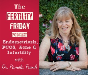 FFP 142 | Endometriosis, PCOS, Acne & Infertility | Getting to the Root Cause | Dr. Pamela Frank