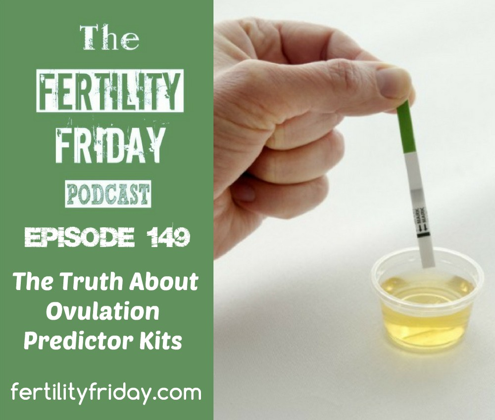 FFP 149 | The Truth About Ovulation Predictor Kits (OPKs