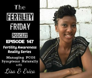 [On-Air Client Session] FFP 147 | Managing PCOS Symptoms Naturally | Fertility Awareness Reality Series | Lisa & Erica