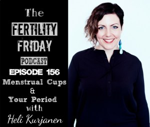 FFP 156 | Menstrual Cups & Your Period | An Interview With The Founder of Lunette | Heli Kurjanen
