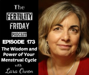 FFP 173 | Reclaiming Menstruation | The Wisdom and Power of Your Menstrual Cycle | Lara Owen