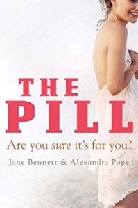 The pill are you sure it's for you?