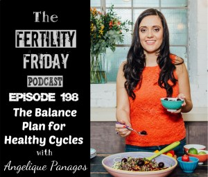 FFP 198 | The Balance Plan for Healthy Cycles | Angelique Panagos