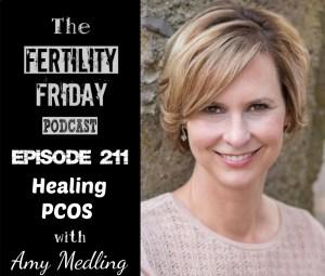 FFP 211 | Healing PCOS | Amy Medling
