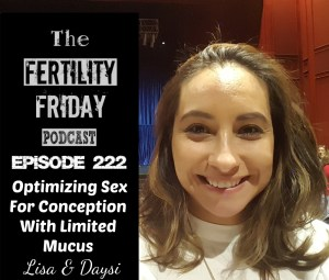 [On-Air Client Session] FFP 222 | Optimizing Sex For Conception With Limited Mucus | Daysi & Lisa