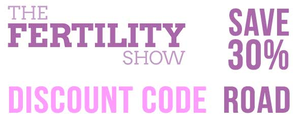 Fertility Show 30% Discount Tickets