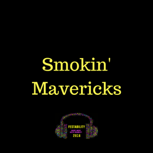 Smokin' Mavericks - Festability