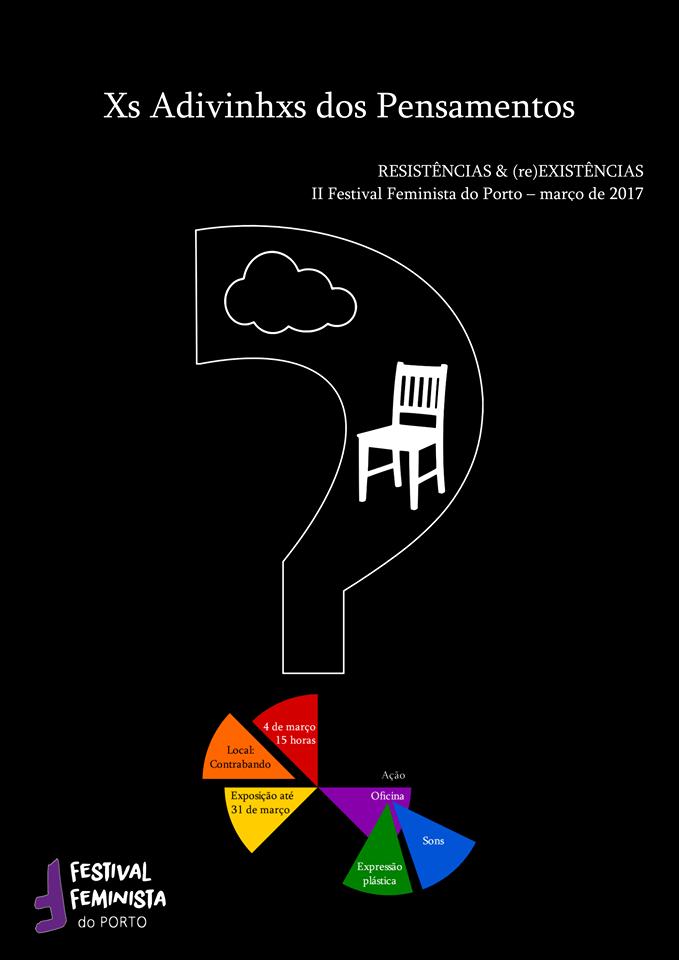 Xs Adivinhxs dos Pensamentos (Festival Feminista do Porto 2017)