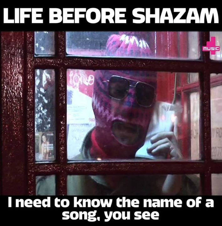 This is absolute gold.. What life was like before we had the SHAZAM app