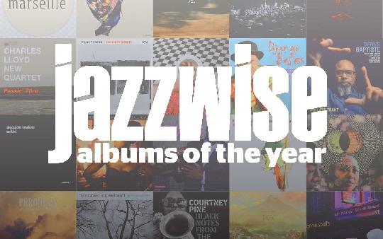Jazzwise Magazine's 20 best albums of 2017