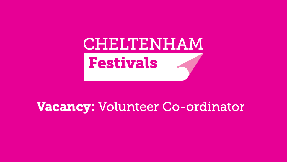 Volunteer Co-ordinator - Cheltenham Festivals