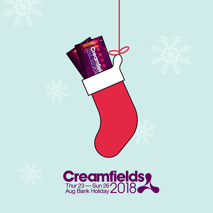 Who's hpoing to get a Creamfields 2018 ticket in their Christmas stocking?...