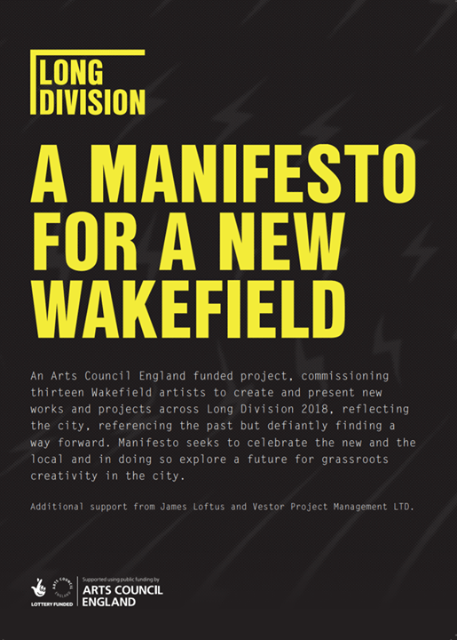 We're working on bringing together our Manifesto For A New Wakefield commissions...