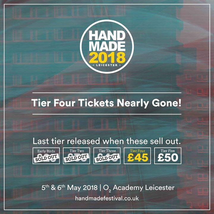 Tier 4 tickets have nearly  #soldout for Handmade 2018. So get your weekend tick...