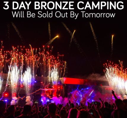 All 3 Day Bronze Camping will be sold out by tomorrow, secure yours now for £20...