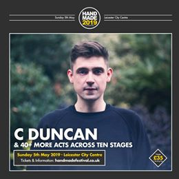 We're delighted to have C Duncan at Handmade this year. Tickets to see him and 4...