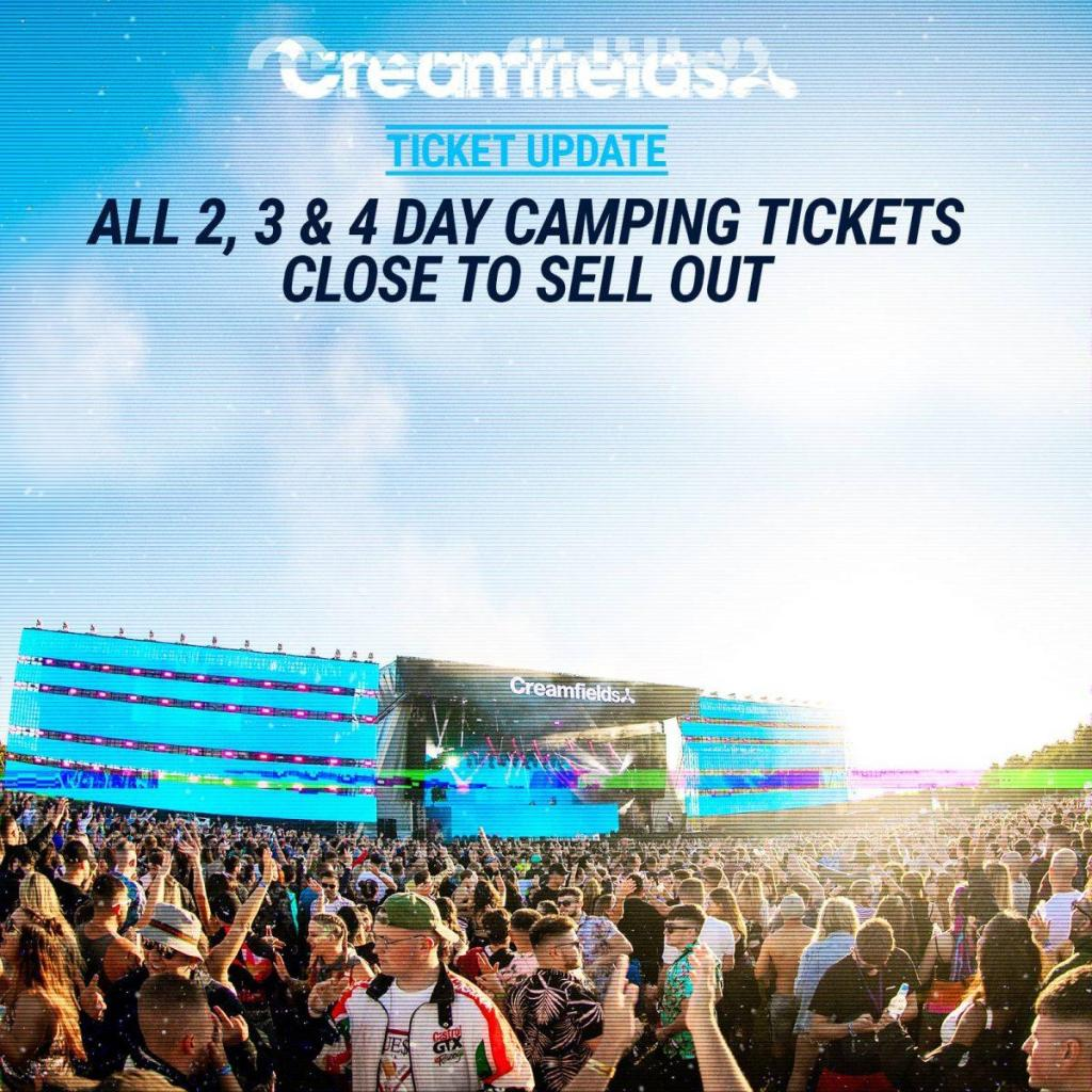 #Creamfields2019 - All 2, 3 & 4 Day Camping will sell out soon