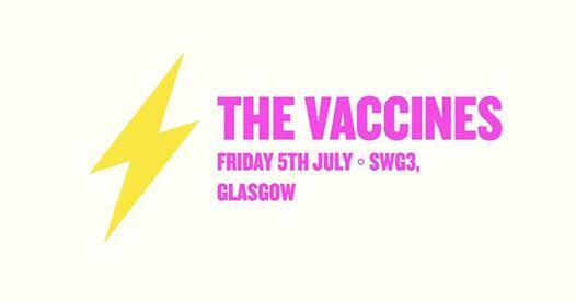 EF ◦ The Vaccines ◦ Glasgow