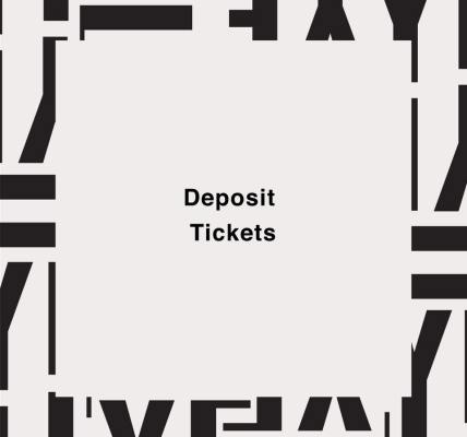 Deposit Tickets   Secure your festival for only £30...