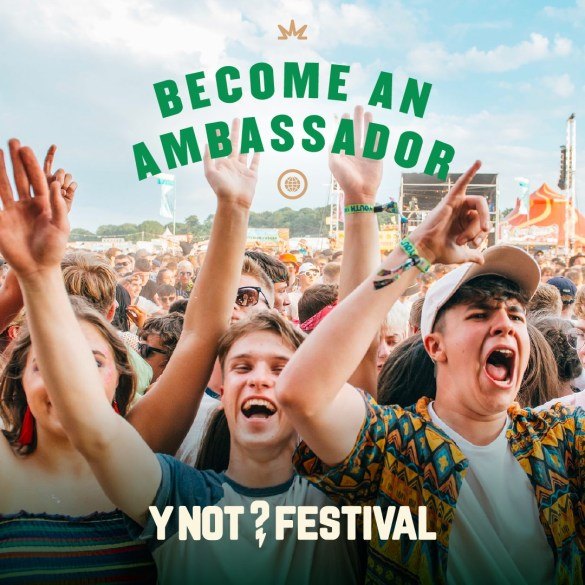 Want to go to Y NOT for free? Become a Y NOT ambassador and earn a ticket by sel...