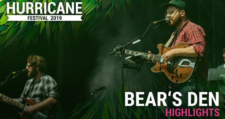 FESTIVAL HIGHLIGHTS: Bear's Den – Hurricane Festival 2019 (Highlights)