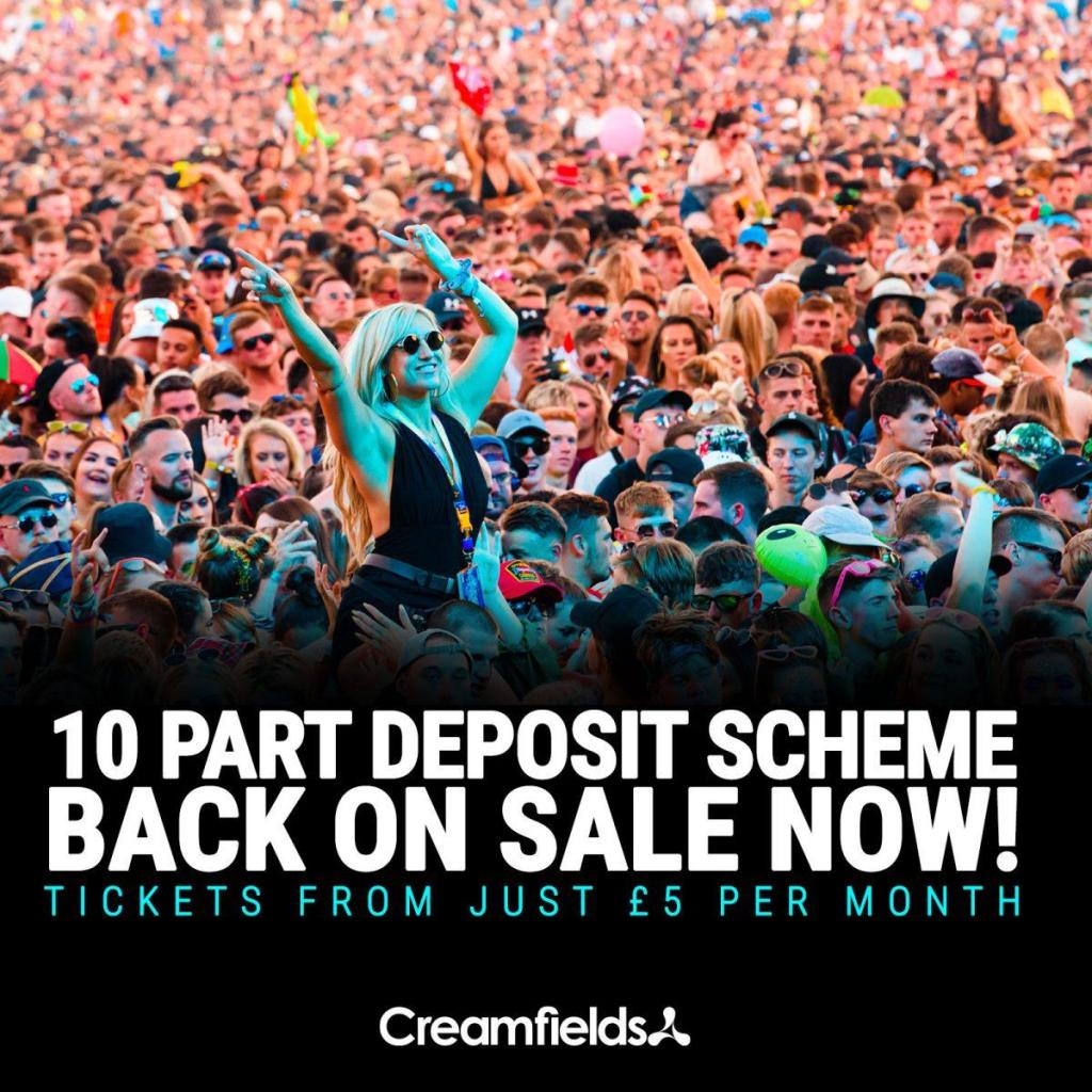 Our 10 part deposit scheme is back on sale now...Our most affordable Creamfields...