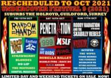 """May be an image of text that says """"RESCHEDULED TO OCT 2021 UND ERCOVER FESTIVAL 9 (2021) SUBURBS THE HOLROYD, GUILDFORD, SURREY FRI 15TH OCT SAT 16TH OCT SUN 17TH OCT RANDOM PENETR TION RODDY RADIATION AND THE ofTeS SKABILLY REBELS PARANOND S8502 Eastfield 999 XSLF ተወክም VISKONS THE ACTIFED HOT RODS MENACE THE WIPES STRAWBERRY RUBELLA BALLET STONE HEROES BLONDES THE FANZINES DIABLO FURS RAGE DC NO LIP DEADLOCK UK R.E.D.ANGER WYRD SISTERS THE MISTAKES CRASH INDUCTION AMBITION THE FLYING ALEXANDERS DEMOLITION CHAOS UK (NDON) SINFUL MAGGIE SHELL THE ALTERNATIVE FOLKIE CHARLIE PYES KAZOO MASSIVE JON LAMB LIMITED DAY AND WEEKEND TICKETS ON SALE NOW!"""""""